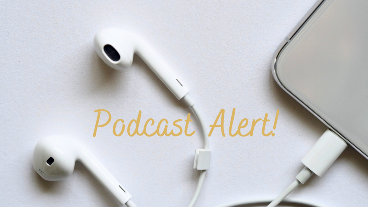 Podcast Alert – What to Put in Your Rotation Next